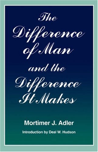 Difference of Man and the Difference It Makes  2nd 1993 (Reprint) edition cover