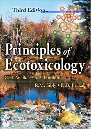Principles of Ecotoxicology  3rd 2005 (Revised) edition cover