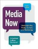 Media Now: Understanding Media, Culture, and Technology  2015 edition cover
