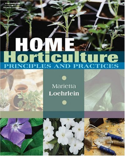 Home Horticulture Principles and Practices  2008 edition cover