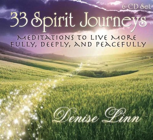 33 Spirit Journeys: Meditations to Live More Fully, Deeply, and Peacefully  2011 edition cover