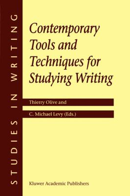 Contemporary Tools and Techniques for Studying Writing   2002 9781402000355 Front Cover