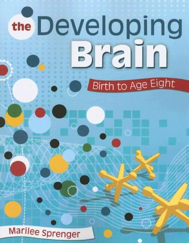 Developing Brain Birth to Age Eight  2008 edition cover