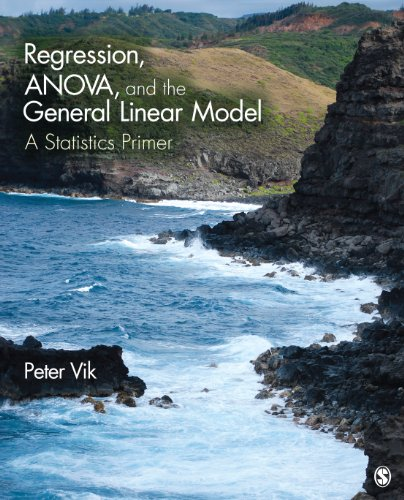 Regression, ANOVA, and the General Linear Model A Statistics Primer  2014 edition cover