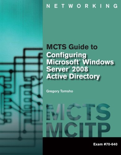 MCTS Guide to Configuring Microsoft� Windows Server� 2008 Active Directory   2010 edition cover