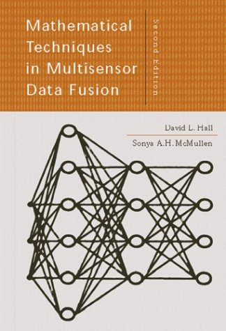 Mathematical Techniques in Multisensor Data Fusion  2nd 2004 edition cover