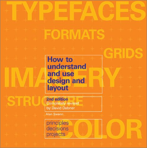 How to Understand and Use Design and Layout  2nd 2003 (Revised) 9781581804355 Front Cover