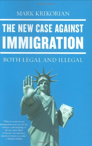 New Case Against Immigration Both Legal and Illegal  2007 edition cover