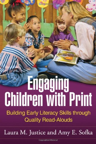Engaging Children with Print Building Early Literacy Skills Through Quality Read-Alouds  2010 edition cover