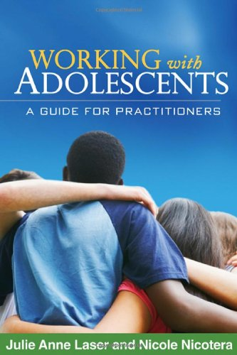 Working with Adolescents A Guide for Practitioners  2011 edition cover