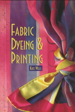 Fabric Dyeing and Printing N/A edition cover