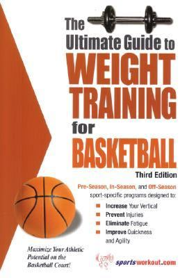 Ultimate Guide to Weight Training for Basketball  3rd 9781932549355 Front Cover