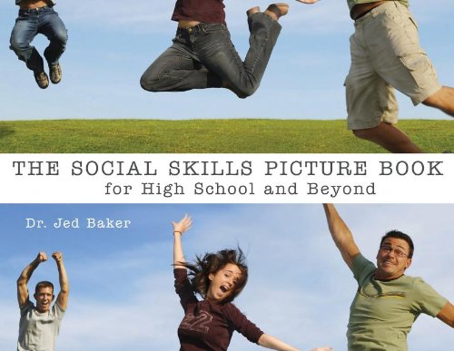 Social Skills Picture Book For High School and Beyond  2006 9781932565355 Front Cover