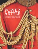 Power and Style: a World History of Politics and Dress A World History of Politics and Dress  2013 9782080201355 Front Cover