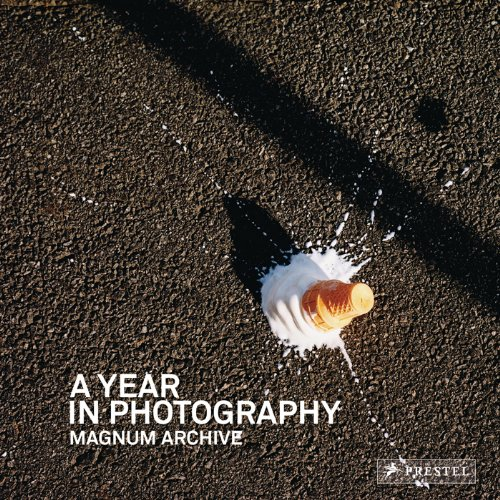 Year in Photography Magnum Archive  2010 9783791344355 Front Cover