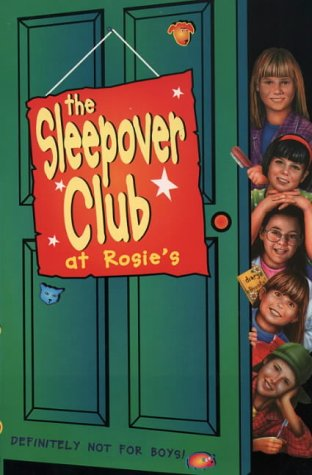 The Sleepover Club at Rosie's (The Sleepover Club) N/A edition cover
