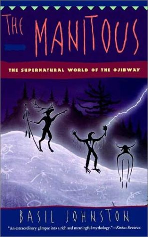 Manitous The Spiritual World of the Ojibway  1997 edition cover