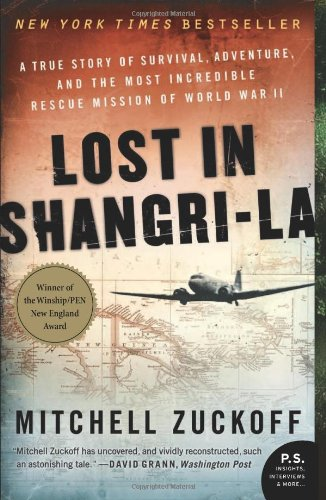 Lost in Shangri-La A True Story of Survival, Adventure, and the Most Incredible Rescue Mission of World War II N/A edition cover