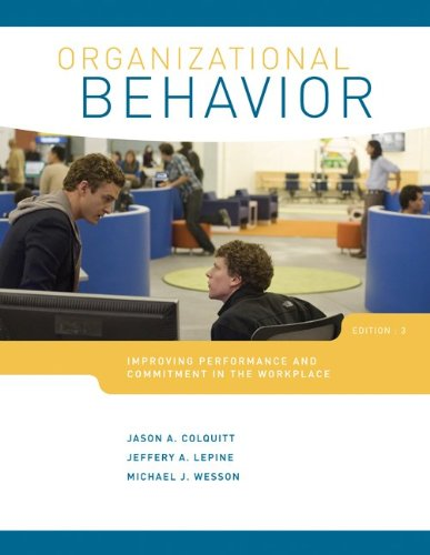 Organizational Behavior Improving Performance and Commitment in the Workplace 3rd 2013 edition cover