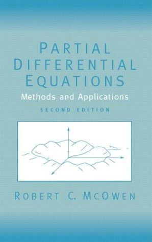 Partial Differential Equations Methods and Applications 2nd 2003 9780130093356 Front Cover