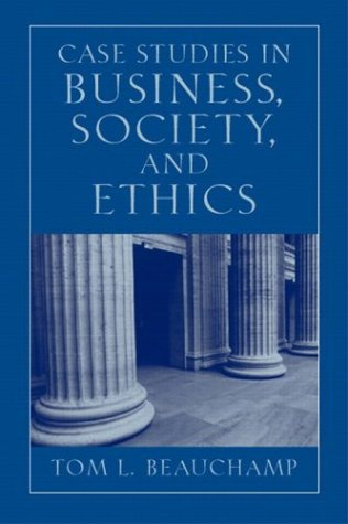 Case Studies in Business, Society, and Ethics  5th 2004 edition cover