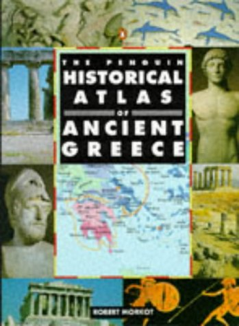 Penguin Historical Atlas of Ancient Greece   2000 edition cover