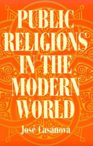 Public Religions in the Modern World   1994 (Reprint) edition cover