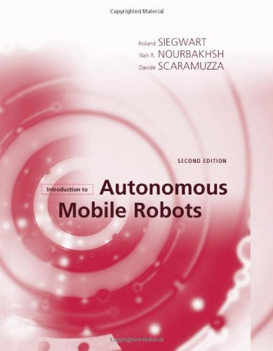 Introduction to Autonomous Mobile Robots  2nd 2011 (Revised) edition cover