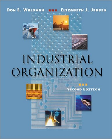 Industrial Organization Theory and Practice 2nd 2001 (Revised) edition cover