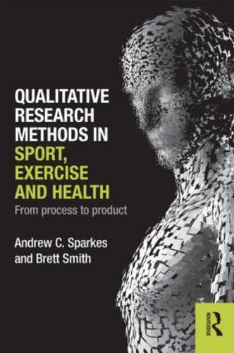 Qualitative Research Methods in Sport Exercise and Health   2014 edition cover
