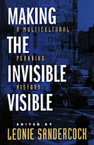 Making the Invisible Visible A Multicultural Planning History  1998 edition cover