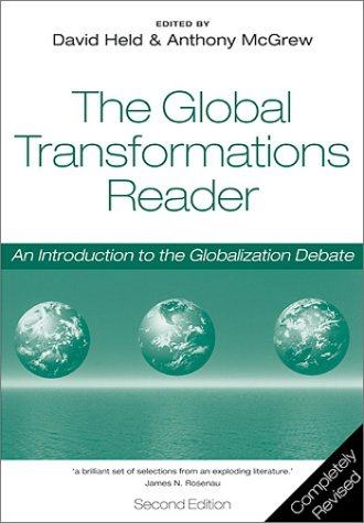 Global Transformations Reader An Introduction to the Globalization Debate 2nd 2003 (Revised) edition cover