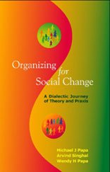 Organizing for Social Change A Dialectic Journey of Theory and Praxis  2006 edition cover