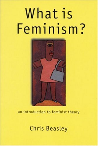 What Is Feminism? An Introduction to Feminist Theory  1999 edition cover