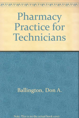 Pharmacy Practice for Technicians  2nd 2002 9780763815356 Front Cover