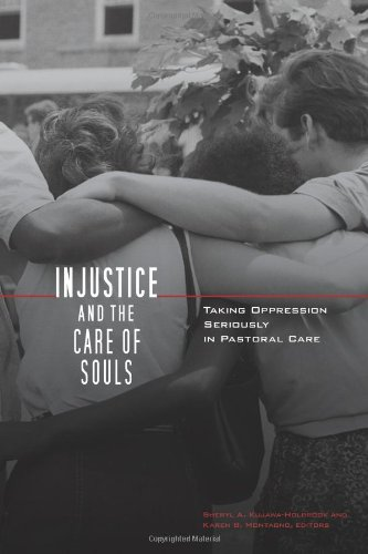 Injustice and the Care of Souls Taking Oppression Seriously in Pastoral Care  2009 9780800662356 Front Cover