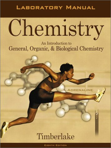Laboratory Manual to Accompany Chemistry An Introduction to General, Organic, and Biological Chemistry 8th 2003 (Revised) edition cover
