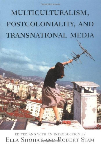 Multiculturalism, Postcoloniality, and Transnational Media   2003 edition cover