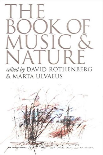Book of Music and Nature An Anthology of Sounds, Words, Thoughts 2nd 2009 edition cover