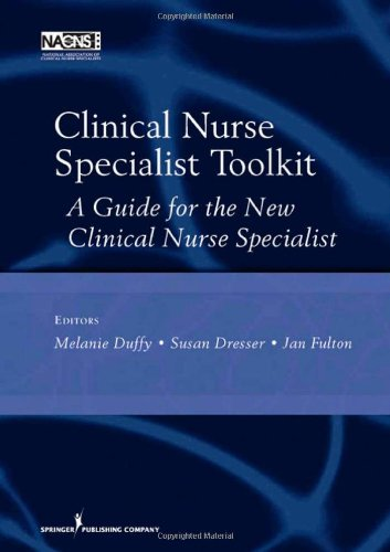 Clinical Nurse Specialist Toolkit A Guide for the New Clinical Nurse Specialist  2009 edition cover