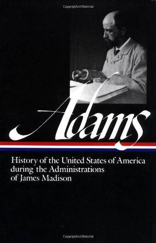 History of the United States History of the United States During the Administrations of Madiso  1986 edition cover