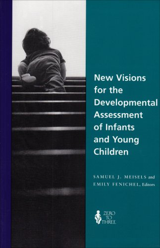 New Visions for the Developmental Assessment of Infants and Young Children  N/A edition cover