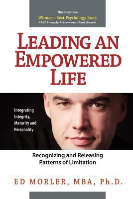 Leading an Empowered Life Recognizing and Releasing Patterns of Limitation N/A 9780976864356 Front Cover