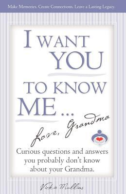 I Want You to Know Me ... Love, Grandma   2006 edition cover