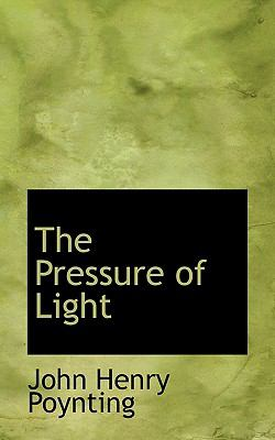 Pressure of Light  N/A 9781116810356 Front Cover