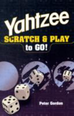 YAHTZEE Scratch and Play to Go!  N/A 9781402764356 Front Cover