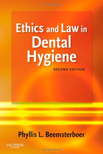 Ethics and Law in Dental Hygiene  2nd 2010 edition cover