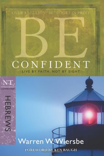 Be Confident Live by Faith, Not by Sight N/A edition cover