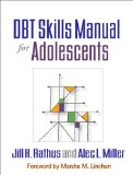 DBT Skills Manual for Adolescents   2015 9781462515356 Front Cover