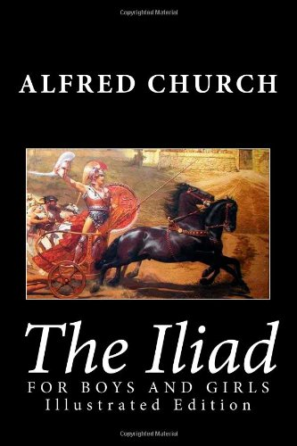 Iliad for Boys and Girls  N/A edition cover